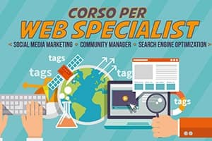 Corso per Web Specialist: Social Media Marketing e SEO